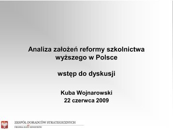 Analiza założeń reformy szkolnictwa wyższego w Polsce Wstęp do ...
