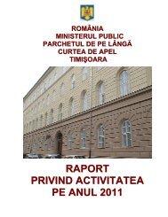 Sinteza Raportului de activitate al PCA Timişoara pe anul 2011