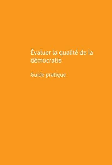 Évaluer la qualité de la démocratie - International IDEA