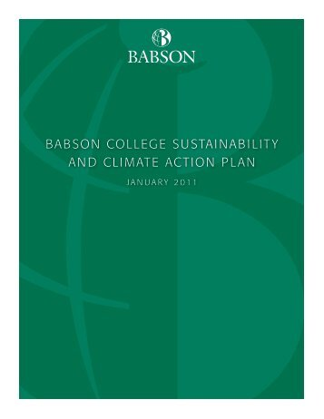 BaBson College sustainaBility and Climate aCtion Plan - ACUPCC ...