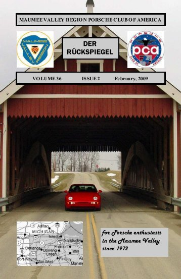 Volume 36 Issue 2, February 2009 - Maumee Valley - Porsche Club ...