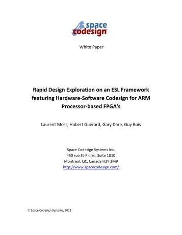 Rapid Design Exploration on an ESL Framework featuring ... - Moodle