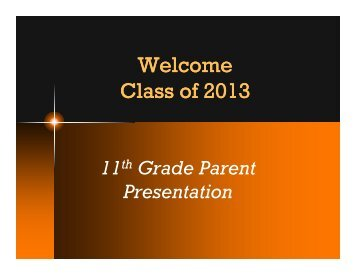 Cl f 2013 Welcome Cl f 2013 Class of 2013