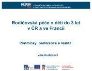 Rodičovská péče o děti do 3 let v ČR a ve Francii