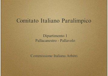 Comitato Italiano Paralimpico - Comitato Italiano Arbitri - Provincia di ...