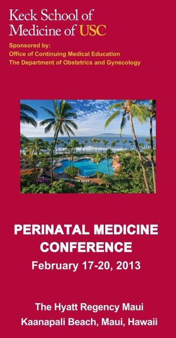 PERINATAL MEDICINE CONFERENCE - Keck School of Medicine ...
