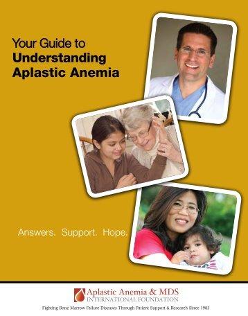 Understanding Aplastic Anemia - Aplastic Anemia & MDS ...