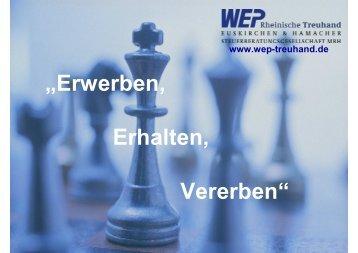 """Erwerben, Erhalten, Vererben"" - WEP Rheinische Treuhand"