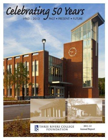 Celebrating 50 years - Three Rivers Community College