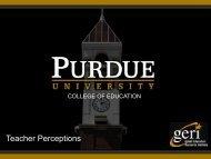 Teacher Perceptions - Purdue University
