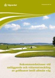 Rekommendationer vid anläggande av golfbanor intill allmän väg