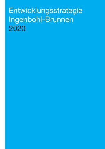 Entwicklungsstrategie Ingenbohl-Brunnen 2020