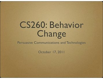 Persuasive Communications and Technologies October 17, 2011