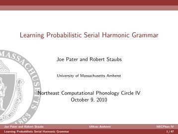 Learning Probabilistic Serial Harmonic Grammar - University of ...