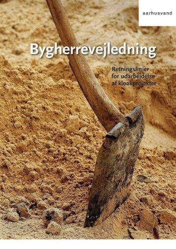 BYGHERREVEJLEDNING UDG 4 brochur.indd - Aarhus Vand