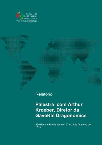 Palestra com Arthur Kroeber, Diretor da GaveKal Dragonomics