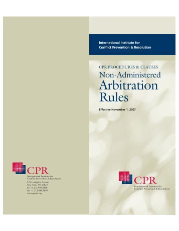 CPR PROCEDURES & CLAUSES Non-Administered Arbitration Rules