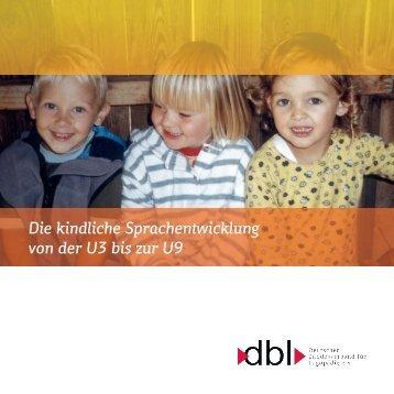 Die kindliche Sprachentwicklung von der U3 bis zur U9