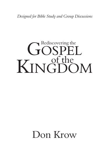 Rediscovering the Gospel of the Kingdom