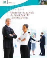 Diversifier les activités du Crédit Agricole Loire Haute-Loire