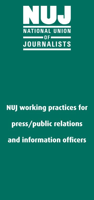 NUJ working practices for press/public relations and information ...