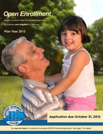 2013 KEHP Open Enrollment Booklet - Kentucky Retirement Systems