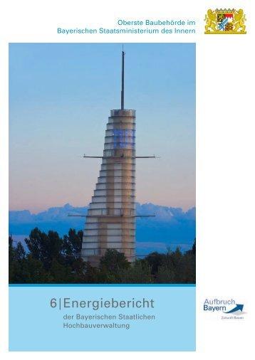 6. Energiebericht der Bayerischen Staatlichen ... - Bayern