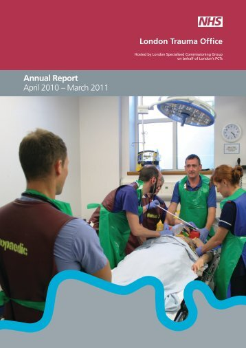 Annual Report April 2010 – March 2011 - London Trauma Office