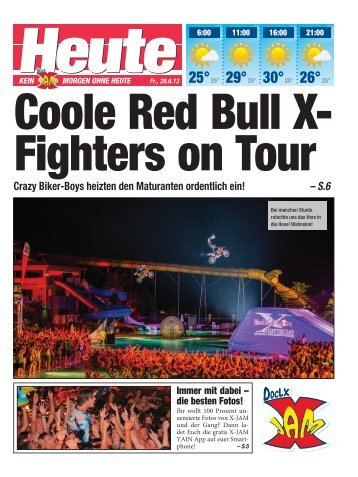 Coole Red Bull XFighters on Tour - Heute
