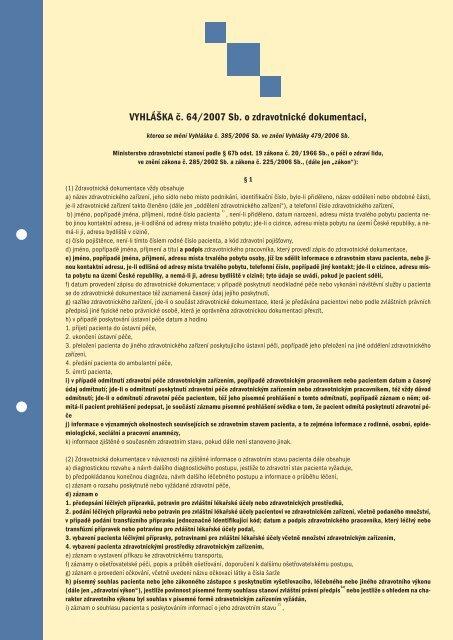 VYHLÁŠKA č. 64/2007 Sb. o zdravotnické dokumentaci,