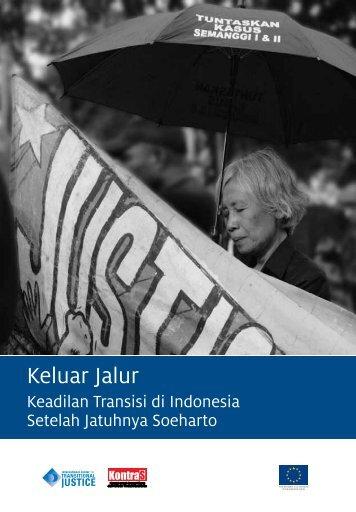Keluar Jalur: Keadilan Transisi di Indonesia setelah ... - KontraS