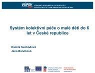 Systém kolektivní péče o malé děti do 6 let v ČR. - Výzkumný ústav ...