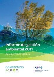 Informe de gestión ambiental 2011. (PDF 4,8 MB) - Aena Aeropuertos