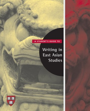 Writing in East Asian Studies - iSites - Harvard University