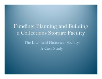 Funding, Planning, and Building New Collections Storage ... - CCAHA