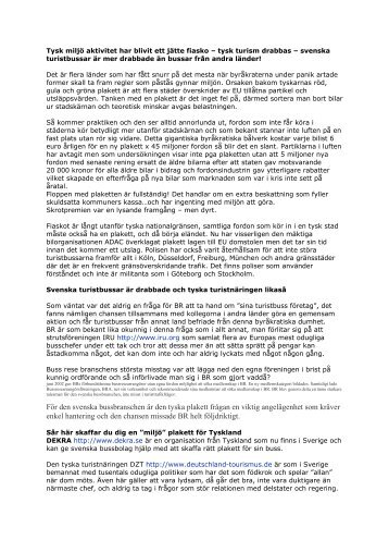 För den svenska bussbranschen är den tyska plakett frågan en viktig ...