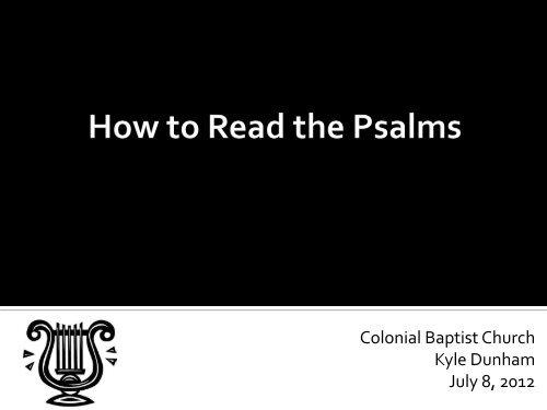 Psalm - Colonial Baptist Church