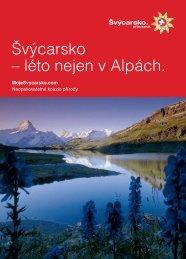 Švýcarsko – léto nejen v Alpách. - Moje Švýcarsko.com