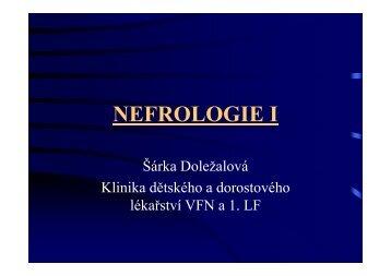 Nefrologie I - medici - Klinika dětského a dorostového lékařství 1.LF ...