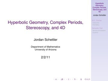 Hyperbolic Geometry, Complex Periods, Stereoscopy, and 4D