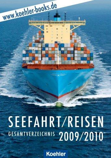 SEEFAHRT REISEN - Koehler-Mittler