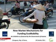 New Market Mechanisms for Funding EcoMobility