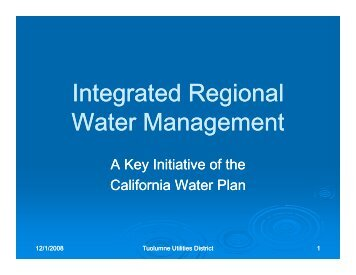 IRWMP Presentation of Agencies - Tuolumne Utilities District