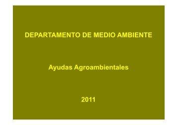 DEPARTAMENTO DE MEDIO AMBIENTE Ayudas Agroambientales ...