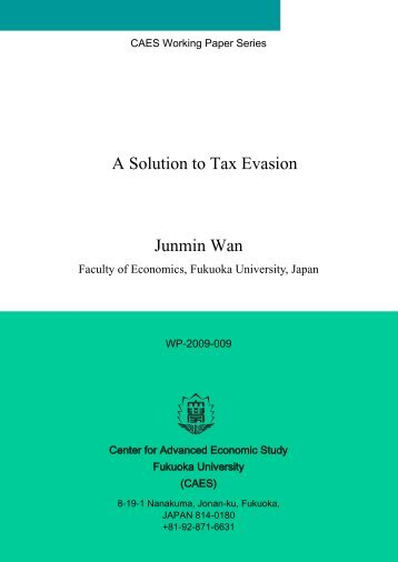 Junmin Wan A Solution to Tax Evasion