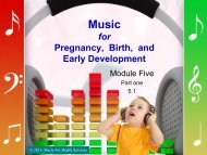 Music as Therapy for Pregnancy, Birth and Early Development
