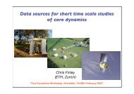 Data sources for short time scale studies of core dynamics