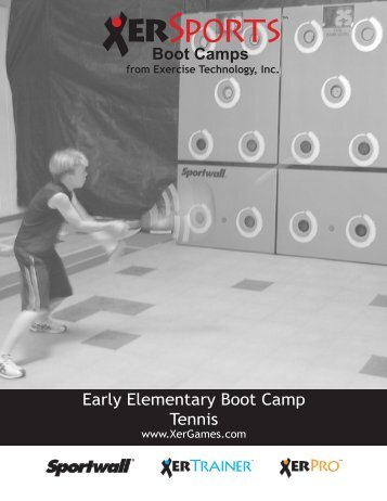 Early Elementary Boot Camp Tennis Boot Camps - XerGames