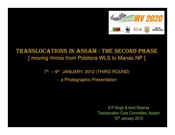 TRANSLOCATIONS IN ASSAM : THE SECOND PHASE