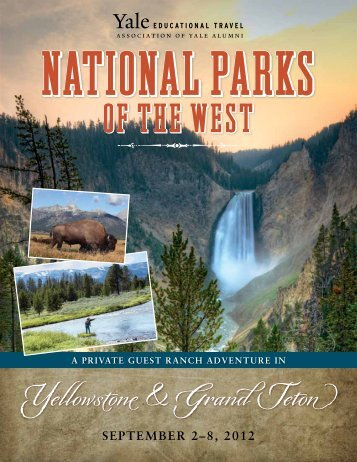 Yellowstone & Grand Teton - Yale University